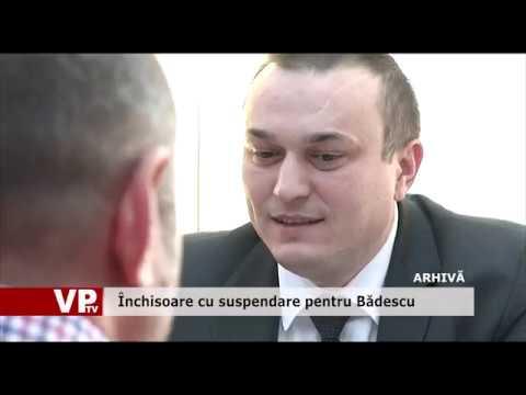 Închisoare cu suspendare pentru Bădescu