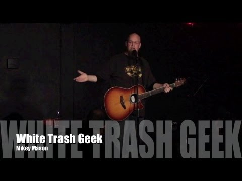 White Trash Geek