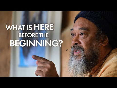 Mooji Satsang of the Week: What Is Here Before the Beginning?