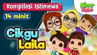 Download Video Omar & Hana | Kompilasi Istimewa Cikgu Laila MP3 3GP MP4