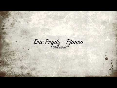Eric Prydz - Pjanoo [Original Mix] HD