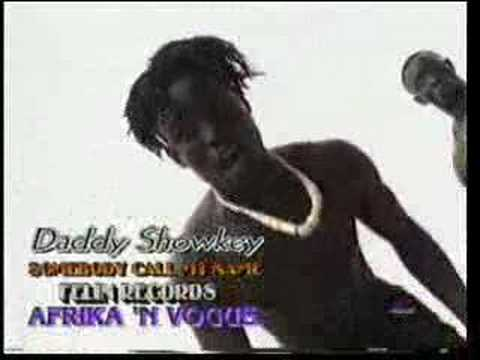 Daddy Showkey - Somebody Call My Name