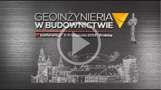 IV Konferencja - Geoinżynieria w budownictwie 2014