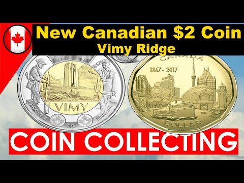 The New Canadian $2 Coin Vimy Ridge $1 Loonie and 10 cent coin