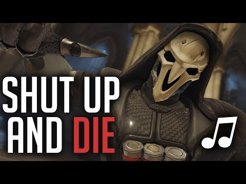 Overwatch Song - Shut Up and Die