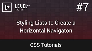 CSS Tutorials #7 - Styling Lists To Create A Horizontal Navigaton