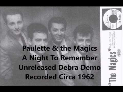 Paulette & the Magics - A Night To Remember - Unreleased Debra Demo Recorded Circa 1962