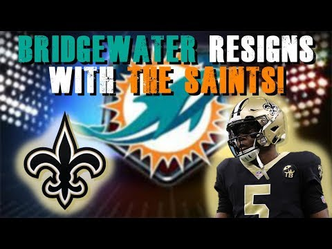 Teddy Bridgewater Resigns With The Saints! [Miami Dolphins Fan Reaction]