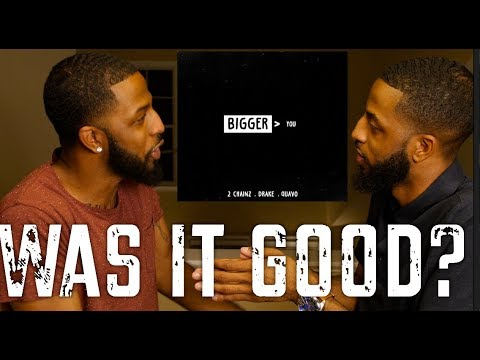 "2 CHAINZ (FEAT. DRAKE AND QUAVO) ""BIGGER THAN YOU"" REACTION AND REVIEW #MALLORYBROS 4K"