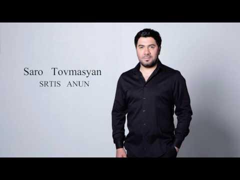Saro Tovmasyan - Srtis Anun