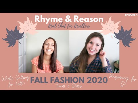 What to Sell RIGHT NOW For FALL 2020 | Fall Trends & Styles | Rhyme & Reason Real Chat for Resellers