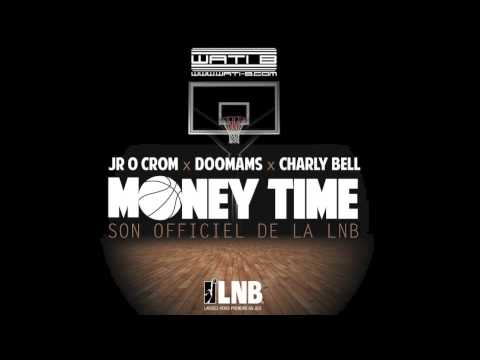 JR & Doomams (Sexion d'assaut) ft. Charly Bell - Money Time (Son Officiel)