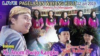 """Video LIVE Ki. Anom Dwijo Kangko - BT Cak Yudho CS -  Lampahan """"Wahyu Tri Manggala"""" MP3, 3GP, MP4, WEBM, AVI, FLV Juli 2019"""