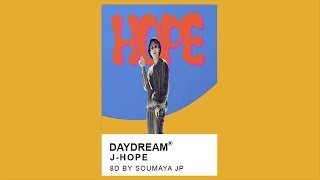 Video J-HOPE -Daydream (백일몽) [8D USE HEADPHONES] 🎧 MP3, 3GP, MP4, WEBM, AVI, FLV Maret 2018