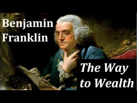 """way to wealth essay After reading the essay """"the way to wealth"""" by benjamin franklin, i began to contemplate about wealth and the real context of success not all rich and well known."""