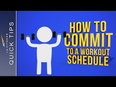 How to Commit to a Workout Schedule – Quick Tips – LA Fitness