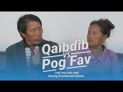 Qaib dib vs Pog Fav | Hmong Presidential Debate 2016 [Funny]