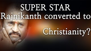 Superstar Rajnikanth converted to Christianity? - Red Pix 24x7