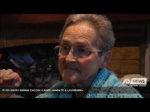 17/01/2020   NONNA CACCIA I LADRI: «ANDATE A LAVORARE»