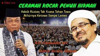 Video Ceramah Kocak Penuh Hikmah Habib Rizieq Ketawa Sampai Lemes - KH Zainuddin MZ MP3, 3GP, MP4, WEBM, AVI, FLV Oktober 2018