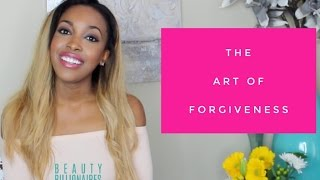 The Art of Forgiveness, Free Yourself <3