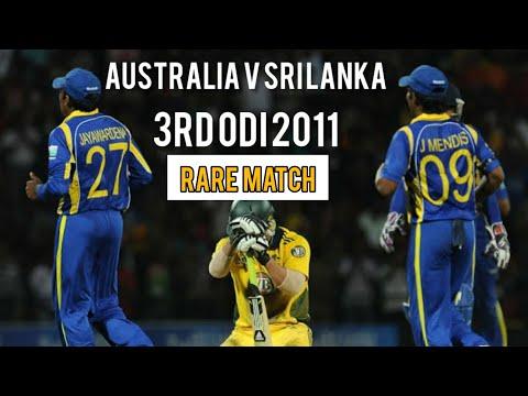 Rare Match | Australia V Sri Lanka | 3rd ODI 2011 | Full Highlights