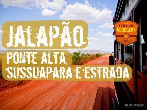Jalapão - Ponte Alta, Sussuapara e Estrada