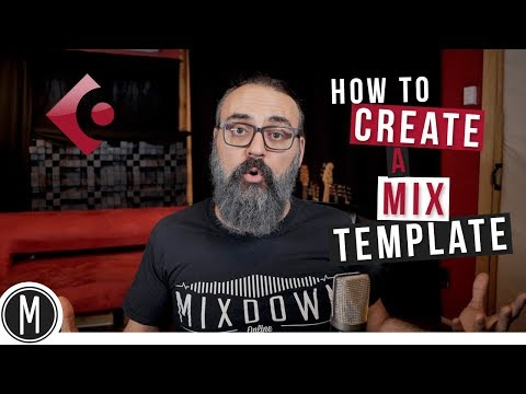 How to create a MIX TEMPLATE in CUBASE 9.5 - mixdown.online