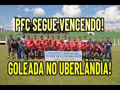 PARACATU FC GOLEIA O UBERLÂNDIA EM JOGO AMISTOSO!