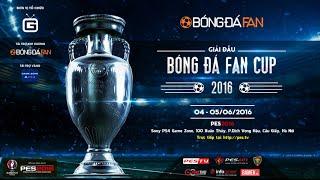 BÓNG ĐÁ FAN CUP 2016 | Official Trailer