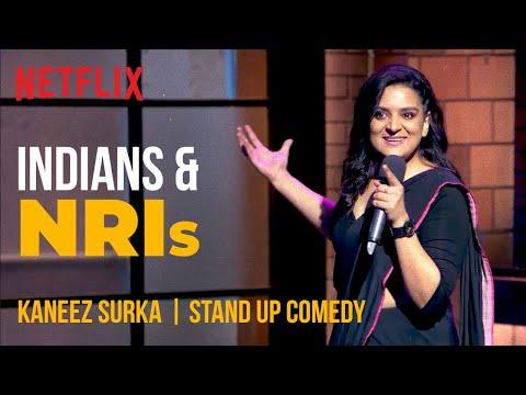 Indians & NRIs | Kaneez Surka Stand-Up Comedy | Ladies Up | Netflix India