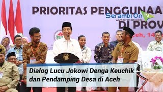 Video Lucu Penuh Tawa, Presiden Jokowi Kalah Telak Dengan Keuchik dan Pendamping Desa di Aceh MP3, 3GP, MP4, WEBM, AVI, FLV Maret 2019