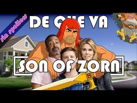 ¿De qué va SON OF ZORN?  Sin spoilers.