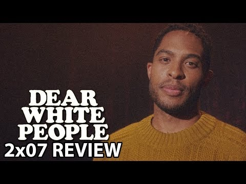 Dear White People Season 2 Episode 7 'Chapter VII' Review