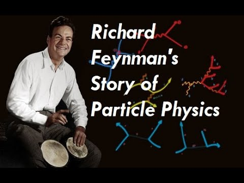 Richard Feynman's Story of Particle Physics