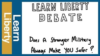 Debate: Does a Stronger Military Make Us Safer? Video Thumbnail