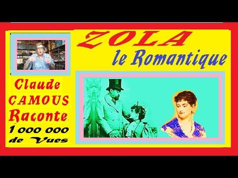 ZOLA le Romantique « Claude Camous Raconte » Alexandrine et Jeanne, ses deux Grands Amours.