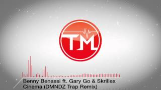 Video Benny Benassi feat. Gary Go & Skrillex - Cinema (DMNDZ Trap Remix) MP3, 3GP, MP4, WEBM, AVI, FLV Juli 2018