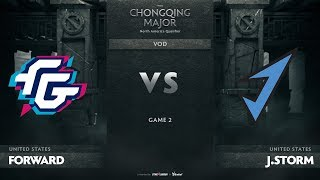 Forward Gaming vs J.Storm, Game 2, NA Qualifiers The Chongqing Major
