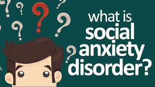 Social Phobia  What Is Social Anxiety Disorder
