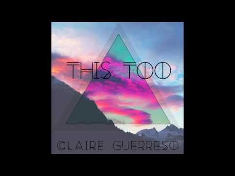 """""""This Too"""" by Claire Guerreso (feat. on NBC's Heartbeat - Season 1x9) [OFFICIAL]"""