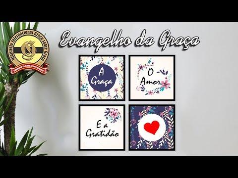 A GRAÇA, O AMOR E A GRATIDÃO