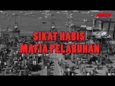 Sikat Habis Mafia Pelabuhan