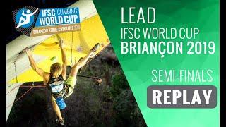 IFSC Climbing World Cup Briançon 2019 - Lead Semi-Finals by International Federation of Sport Climbing
