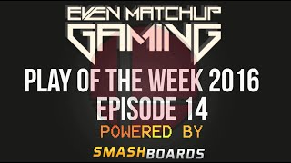 EMG | Play of the Week 2016 – Episode 14
