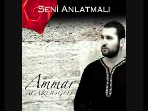 Ammar Acarlıoğlu – Seni Anlatmalı Sözleri
