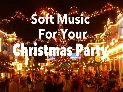 Soft Christmas Party Music :)  Music mix of Soft Relaxing Christmas Songs
