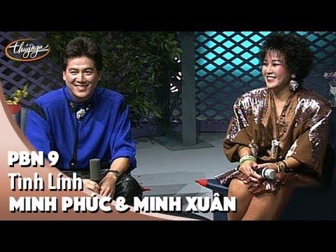PBN 9 | Minh Phúc & Minh Xuân - Tình Lính - Thời lượng: 5 phút và 25 giây.