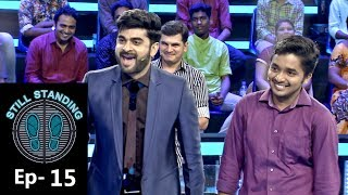 """Subscribe to Mazhavil Manorama now for your daily entertainment dose :http://www.youtube.com/subscription_center?add_user=MazhavilManoramaStill Standing: Follow us on Facebook  : https://www.facebook.com/mazhavilmanorama.tv Follow us on Twitter : https://twitter.com/yourmazhavil Follow us on Google Plus : https://plus.google.com/+MazhavilManoramaTV To go to the show playlist go to : http://bit.ly/2qpZfSOAbout The Show:Mazhavil manorama has added yet another feather to its hat by bringing another  thrilling international game show to Kerala audience, Still Standing. The show has been licensed from International Production House Endemol Shine.One player (the """"hero"""") attempts to defeat 10 competitors (""""strangers"""") in a series of trivia quiz sessions  to win 10 lakh rupees. The hero stands at center stage, with the 10 strangers standing around the perimeter and facing in towards the hero. Each participant stands on a trap door. The hero challenges each stranger, one by one, in an order selected by the hero, in a head-to-head quiz session. The host asks alternating questions, starting with the stranger. The participant has 20 seconds to give the correct answer, starting from the moment the question appears.  The challenge ends when a contestant misses a question: the trapdoor under that person's feet opens, dropping the participant through the stage and eliminating him/her from the game with no winnings. The malayalam version of Still Standing is hosted by Adil Ibrahim, who is a familiar face to the malayali audience. The show airs on Mazhavil Manorama, every saturday & Sunday at 8:30 PM."""