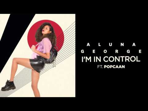 """AlunaGeorge - """"I'm In Control"""" (Audio Only)"""